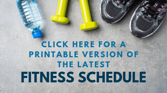 click here for a printable fitness schedule